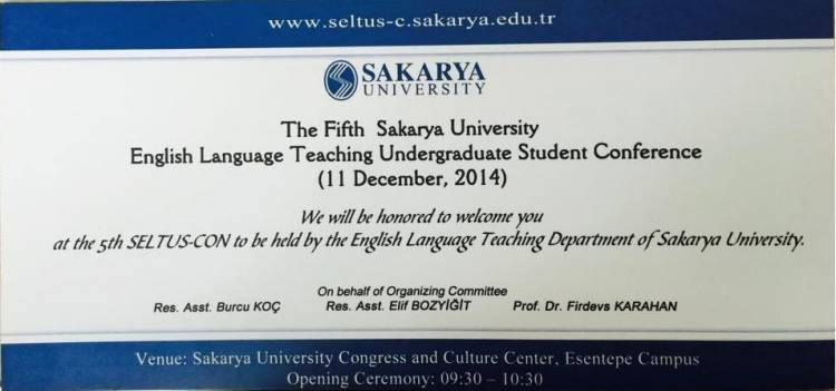 The Fifth Sakarya University English Teaching Undergraduate Student Conferance
